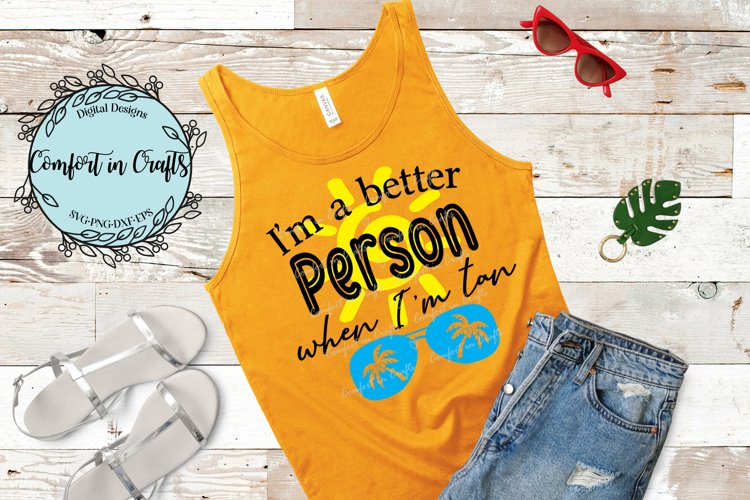 Better Person When Tan Beachy SVG example image 1