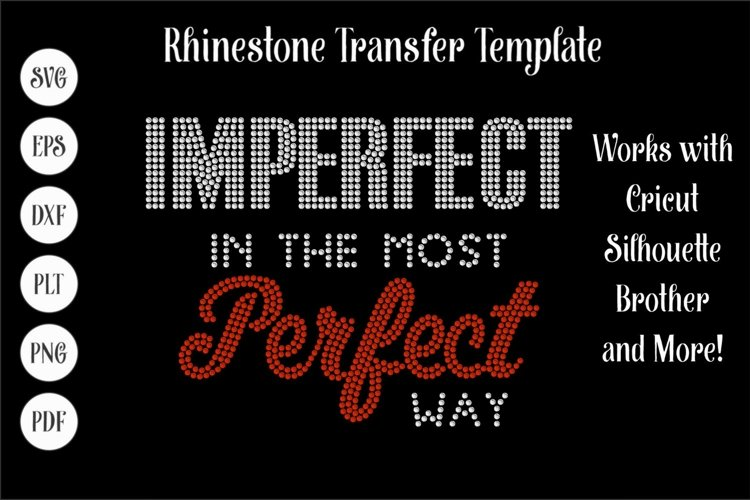 Imperfect In a Perfect Way Rhinestone SVG Template