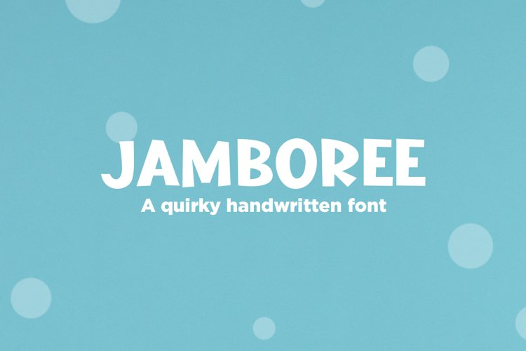 Jamboree - a quirky handwritten font example image 1