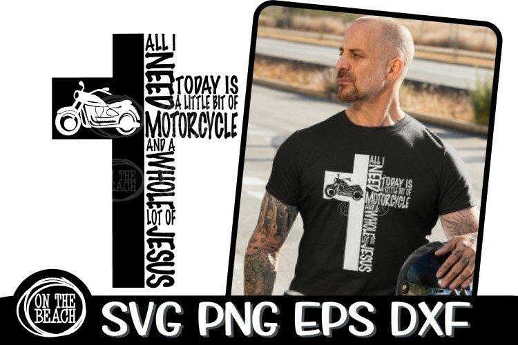 All I Need Is Today - Little Bit Of Motorcycle - Jesus Cross