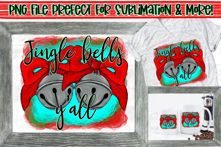 Jingle Bells Y'all Christmas Bow Design PNG File Sublimation example image 1