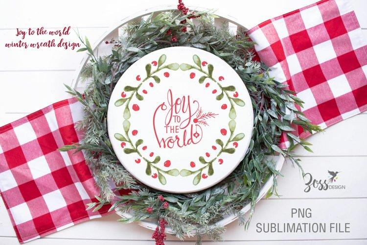 Joy to the world green Christmas wreath sublimation design example image 1