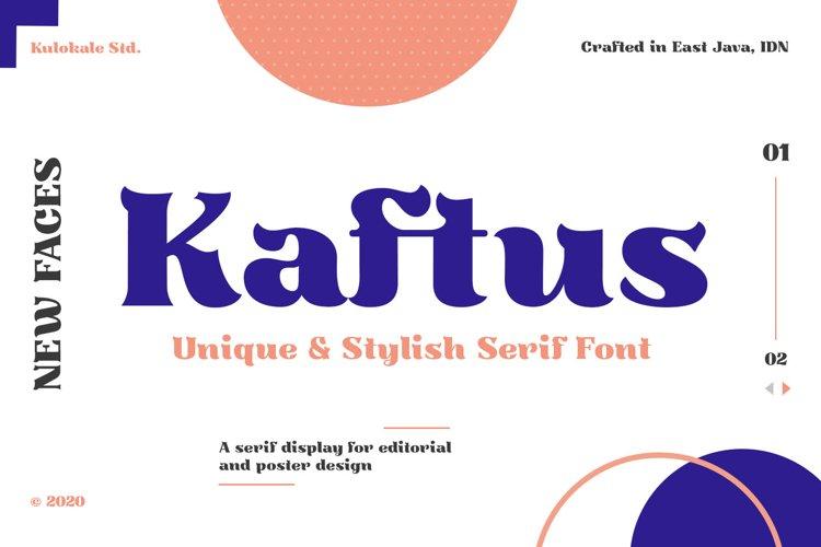 Kaftus Display Serif Font example image 1