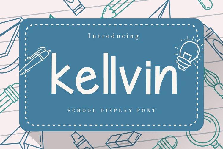 Kellvin - A School Display Font example image 1
