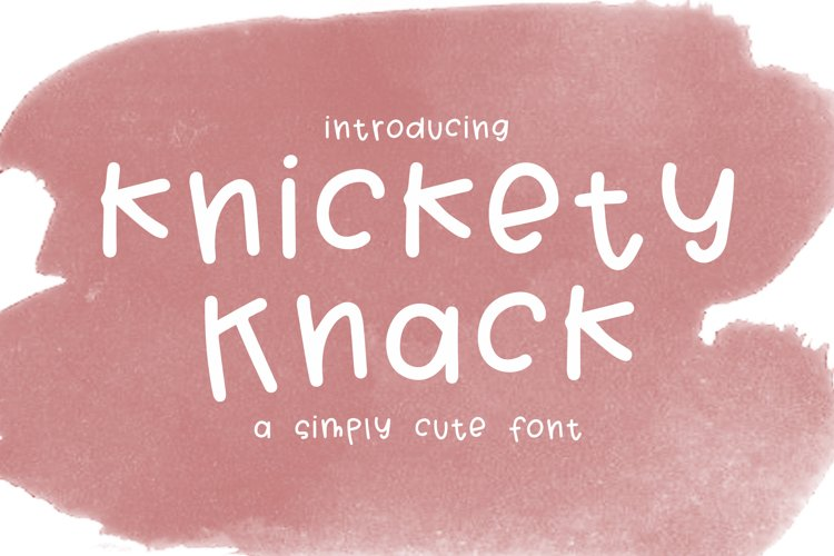 Knickety Knack - a cute simple girly font! example image 1