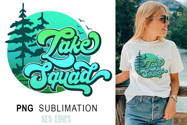Camping & Lake Sublimation PNG - Lake Squad