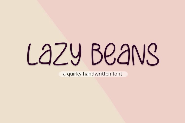 Web Font Lazy Beans - a quirky handwritten font example image 1