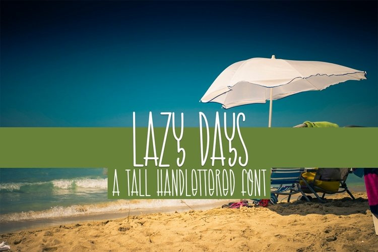 Web Font Lazy Days - A Tall Handlettered Font example image 1