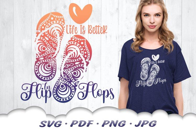 Life Is Better In Flip Flops Mandala SVG Cut Files example image 1