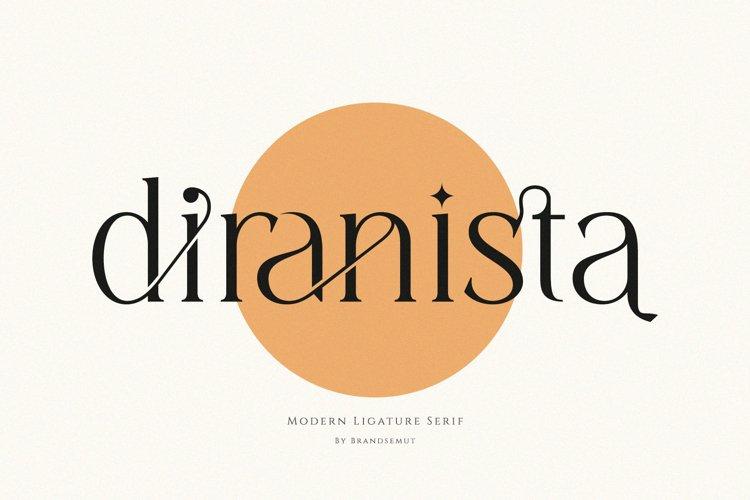 Diranista - Stylish Ligature Serif example image 1