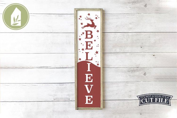 Vertical Christmas Sign, Believe SVG, Reindeer SVG example image 1