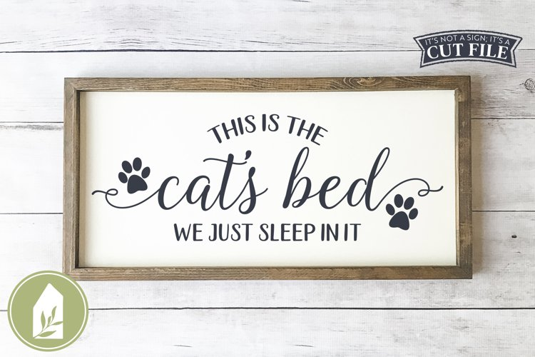 This Is The Cats Bed SVG, Funny Pillow SVG