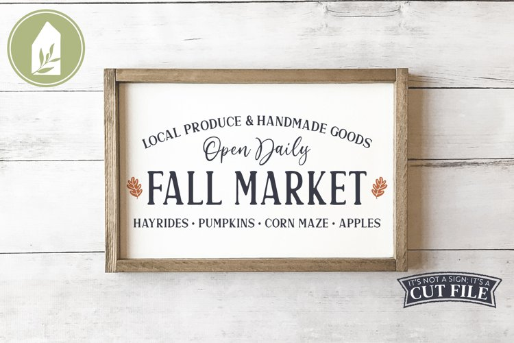 Fall Market Sign, Farmhouse SVG, Fall SVG example image 1