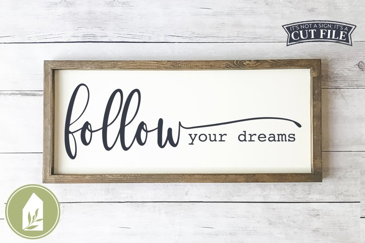 Follow Your Dreams SVG, Boho SVG, Wood Sign SVG example image 1