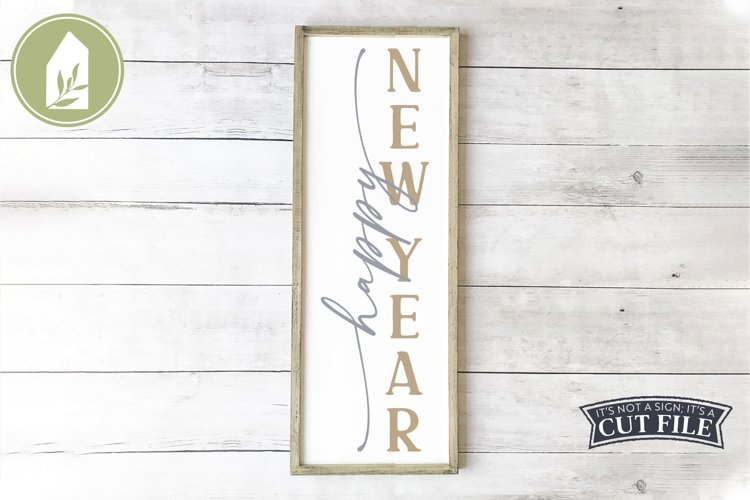 Happy New Year, New Year Porch Sign, Holiday SVG example image 1