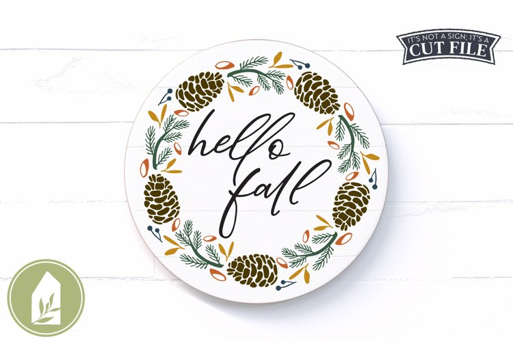 Hello Fall SVG, Pinecone Wreath SVG, Round Autumn Sign SVG example image 1
