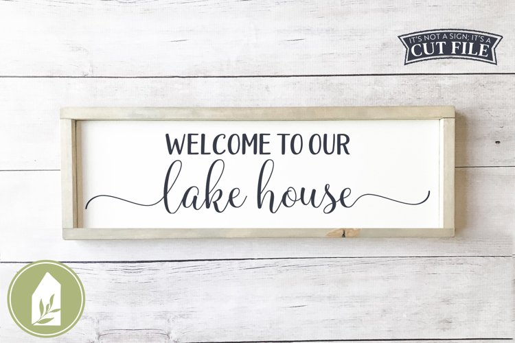 Welcome to Our Lake House SVG Files, Summer SVG example image 1