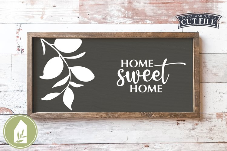 Home Sweet Home, Home Sweet Home SVG, Farmhouse Sign SVG example image 1
