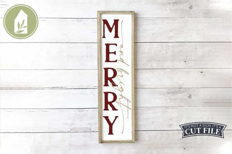 Merry and Bright, Vertical Christmas Sign, Christmas SVG example image 1