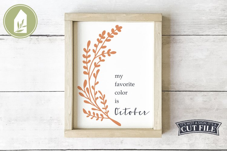 My Favorite Color is October, Fall Sign SVG, Autumn SVG example image 1