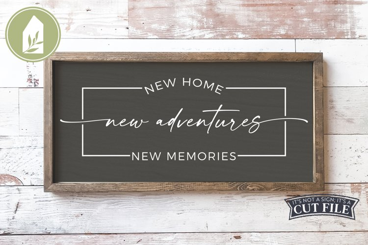 Farmhouse Sign, New Home New Adventures, Real Estate SVG example image 1