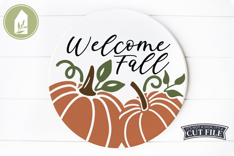 Welcome Fall SVG, Pumpkin SVG, Round Sign, Pumpkin Sign example image 1
