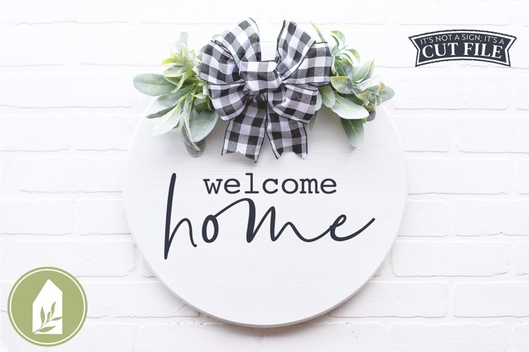 Welcome Home, Front Door SVG, Round Sign SVG example image 1