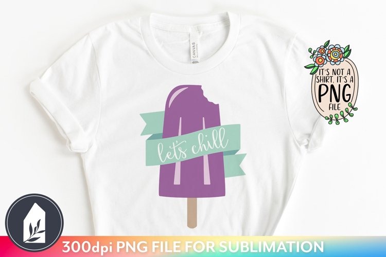 Sublimation Files, Let's Chill Retro Grape Ice Pop PNG example image 1
