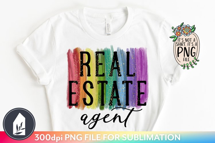Sublimation Files, Real Estate Agent PNG, Rainbow PNG example image 1