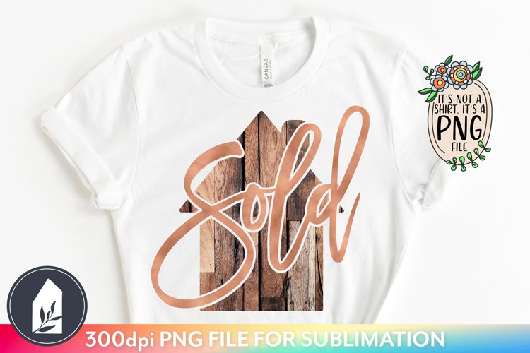 Sublimation Files, Sold House PNG, Real Estate PNG example image 1