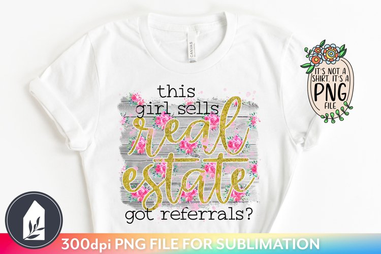 This Girl Sells Real Estate PNG, Sublimation Files example image 1