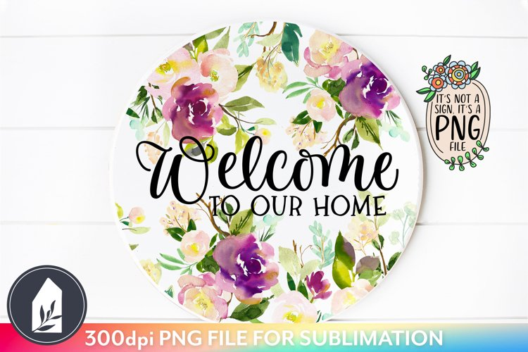 Welcome Sign Sublimation, Round Sign Sublimation example image 1