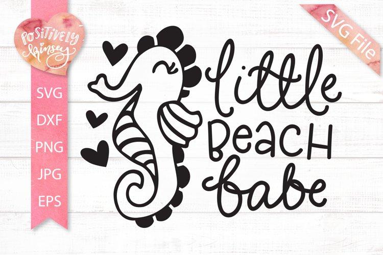 Cute Beach SVG File, Little Beach Babe, Kids Summer Svg