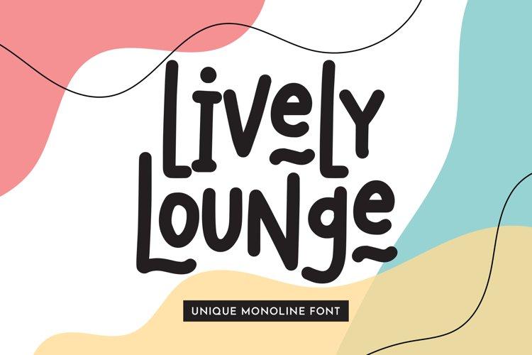 Lively Lounge - Unique Monoline Font example image 1