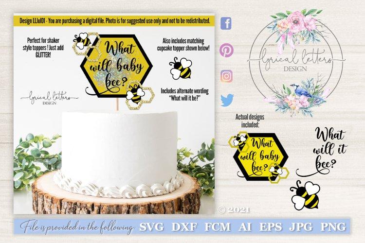 What Will Baby Bee Gender Reveal Cake Topper SVG Set LLJul01
