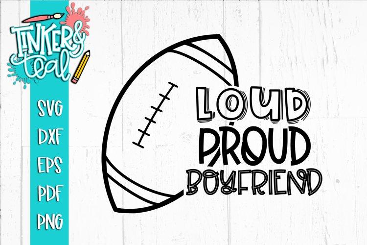 Loud Proud Football SVG / Football SVG / Boyfriend SVG example image 1