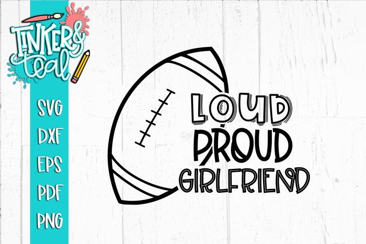 Loud Proud Football SVG / Football SVG / Girlfriend SVG example image 1