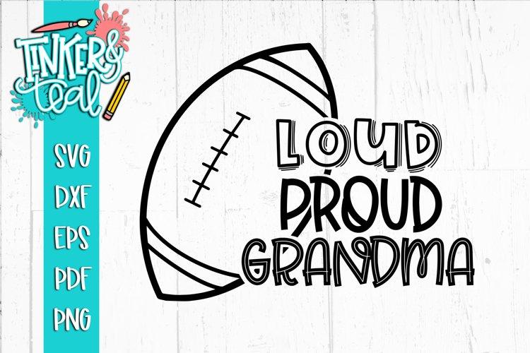 Loud Proud Football SVG / Football SVG / Grandma SVG example image 1