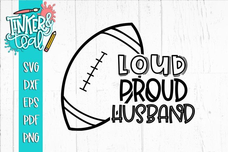 Loud Proud Football SVG / Football SVG / Grandpa SVG example image 1