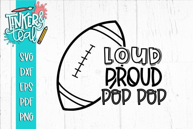 Loud Proud Football SVG / Football SVG /