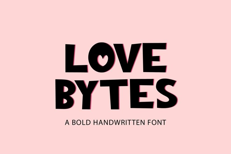 Web Font Love Bytes - a quirky bold handwritten font example image 1