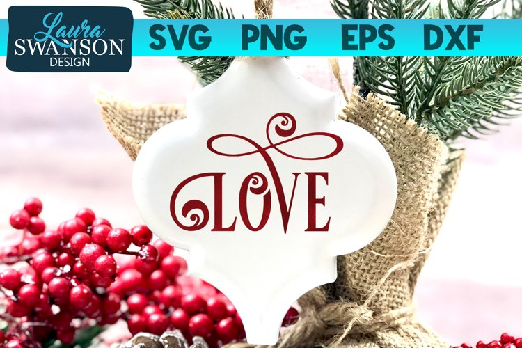 Love SVG Cut File   Christmas SVG Cut File example image 1