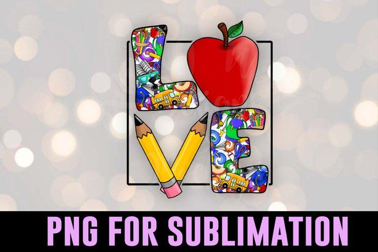 Teacher Love PNG - Downloadable sublimation