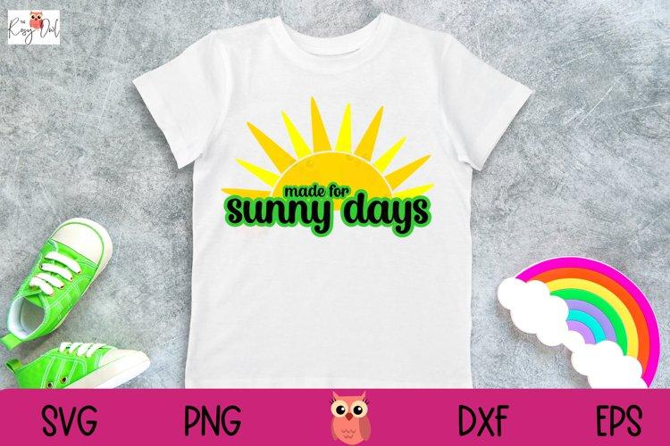 Made for Sunny Days SVG | Summer SVG