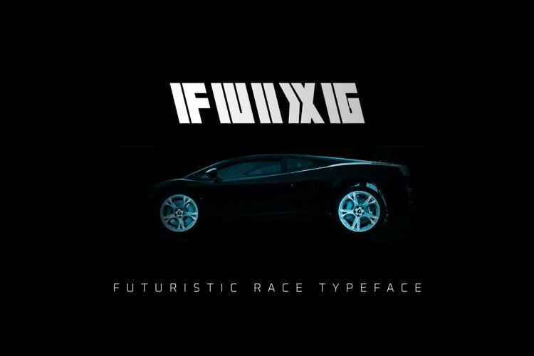 FUIXG - Futuristic Race Typeface example image 1