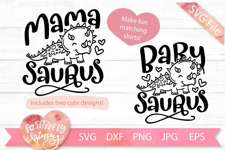 Funny Mommy and Me SVG Set, Mamasaurus SVG, Babysaurus SVG