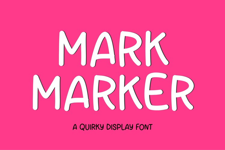 Mark Maker - a sweet display font example image 1
