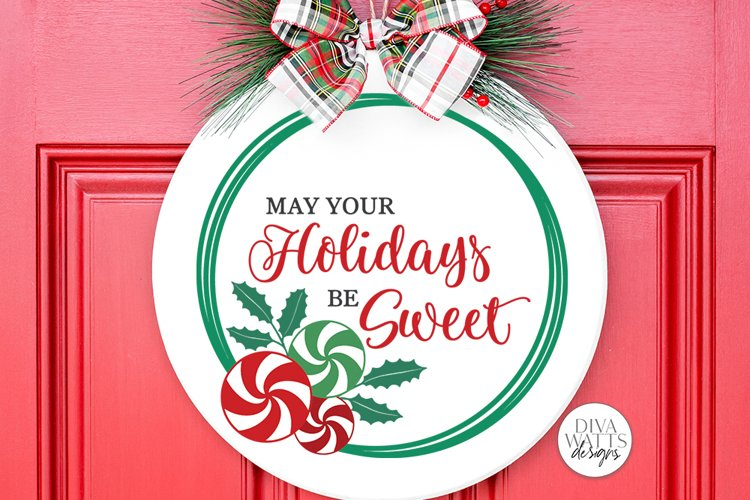 May Your Holidays Be Sweet SVG | Christmas / Winter Peppermi example image 1