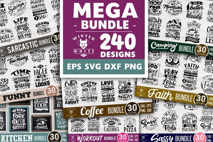 Mega bundle 240 designs SVG EPS DXF PNG