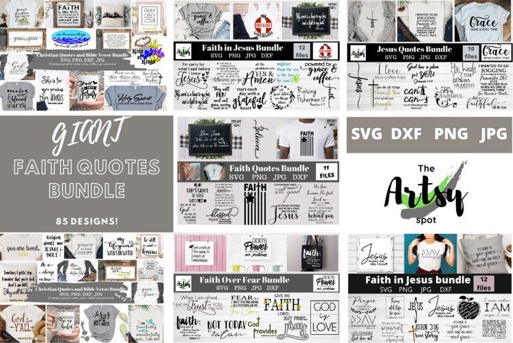 MEGA Faith quotes Bundle, Christian quotes bundle, faith svg example image 1